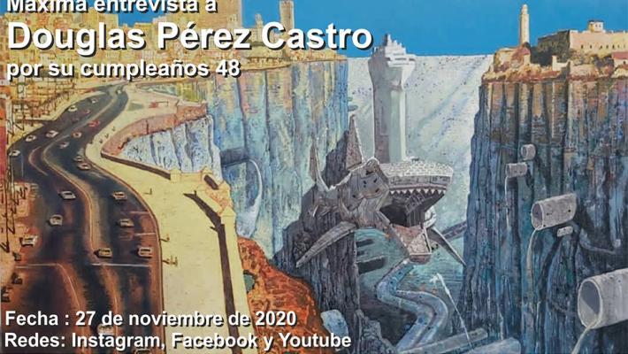 Máxima invita a disfrutar de la entrevista con Douglas Pérez Castro.
